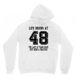48th birthday life begins at 48 Unisex Hoodie | Artistshot