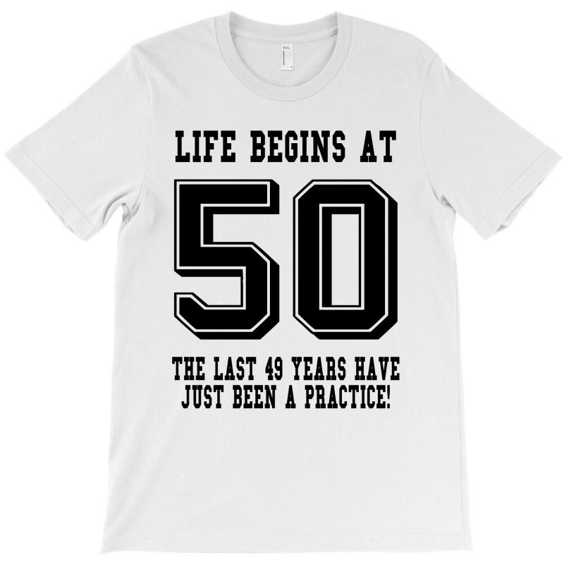 50th Birthday Life Begins At 50 T-shirt | Artistshot