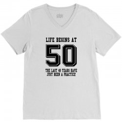 50th birthday life begins at 50 V-Neck Tee | Artistshot