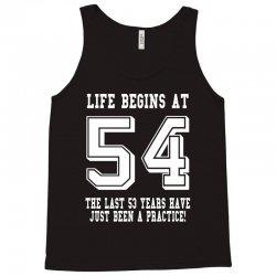 54th birthday life begins at 54 white Tank Top | Artistshot