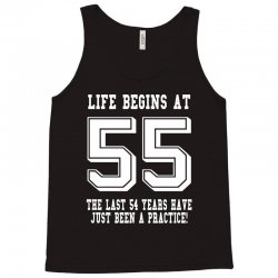 55th birthday life begins at 55 white Tank Top | Artistshot