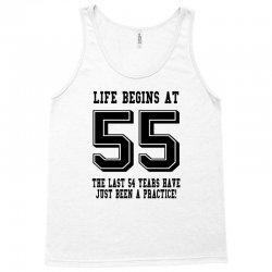 55th birthday life begins at 55 Tank Top | Artistshot