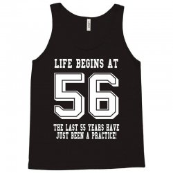 56th birthday life begins at 56 white Tank Top | Artistshot