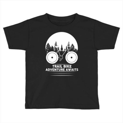 Trail Bike Adventure Awaits Toddler T-shirt Designed By Bettercallsaul