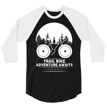 Trail Bike Adventure Awaits 3/4 Sleeve Shirt Designed By Bettercallsaul