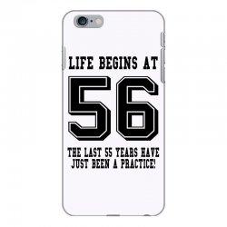 56th birthday life begins at 56 iPhone 6 Plus/6s Plus Case | Artistshot