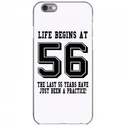 56th birthday life begins at 56 iPhone 6/6s Case | Artistshot