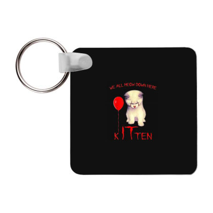 We All Meow Down Here Kitten Clown Frp Square Keychain Designed By Mrt90
