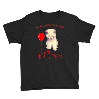 We All Meow Down Here Kitten Clown Youth Tee Designed By Mrt90