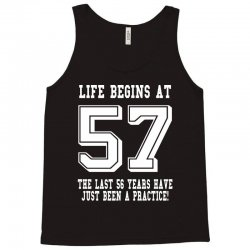 57th birthday life begins at 57 white Tank Top | Artistshot
