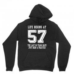 57th birthday life begins at 57 white Unisex Hoodie   Artistshot