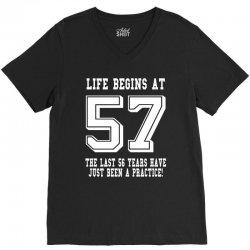 57th birthday life begins at 57 white V-Neck Tee   Artistshot