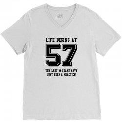 57th birthday life begins at 57 V-Neck Tee   Artistshot