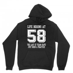 58th birthday life begins at 58 white Unisex Hoodie   Artistshot
