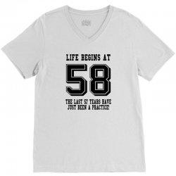 58th birthday life begins at 58 V-Neck Tee   Artistshot