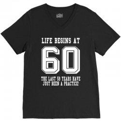 60th birthday life begins at 60 white V-Neck Tee | Artistshot