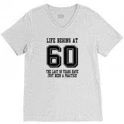 60th birthday life begins at 60 V-Neck Tee | Artistshot