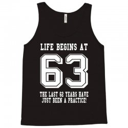 63rd birthday life begins at 63 white Tank Top | Artistshot