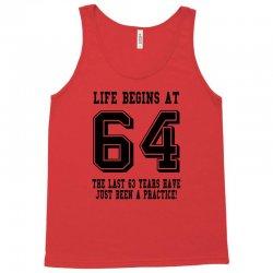 64th birthday life begins at 64 Tank Top   Artistshot