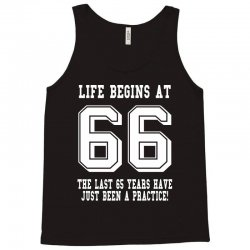 66th birthday life begins at 66 white Tank Top | Artistshot