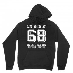 68th birthday life begins at 68 white Unisex Hoodie | Artistshot