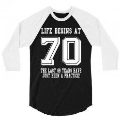 70th birthday life begins at 70 white 3/4 Sleeve Shirt | Artistshot