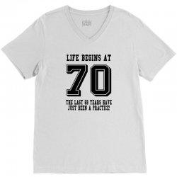 70th birthday life begins at 70 V-Neck Tee | Artistshot
