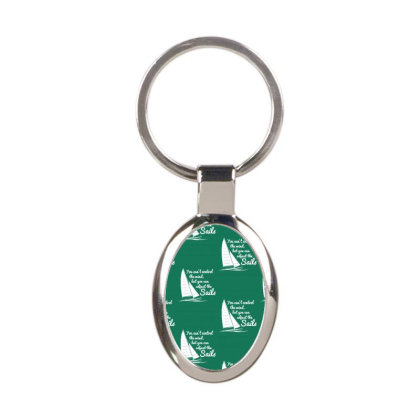 You Can't Control Wind But Adjust The Sails Oval Keychain Designed By Gematees