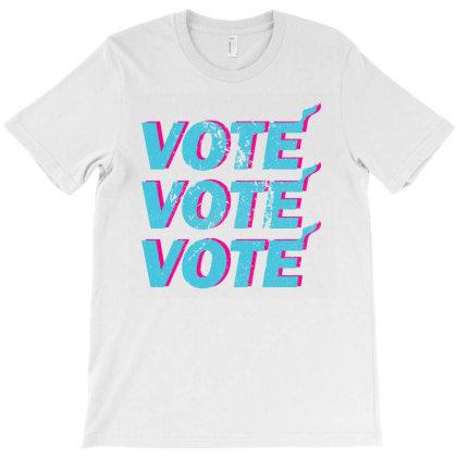 Vote Vote Vote T-shirt Designed By Shirt1na