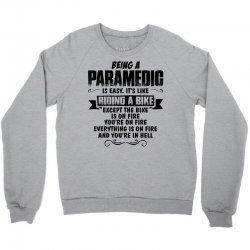 being a paramedic Crewneck Sweatshirt | Artistshot