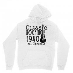 rocking since 1940 Unisex Hoodie   Artistshot