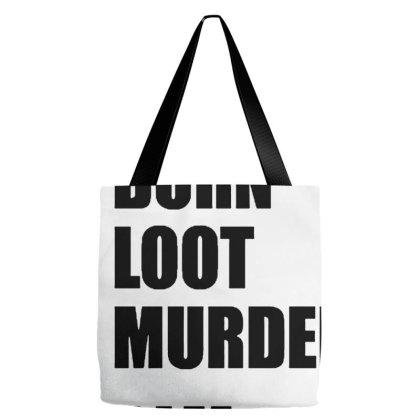 Blm Burn Loot Murder Logo Tote Bags Designed By Macarirro