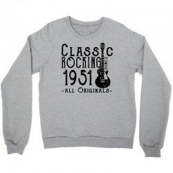 rocking since 1951 Crewneck Sweatshirt   Artistshot