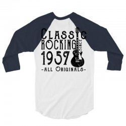 rocking since 1957 3/4 Sleeve Shirt | Artistshot