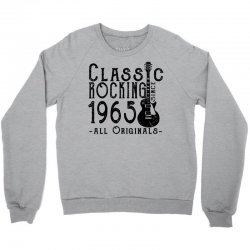 rocking since 1965 Crewneck Sweatshirt | Artistshot