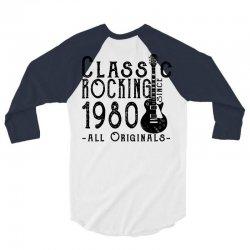 rocking since 1980 3/4 Sleeve Shirt   Artistshot