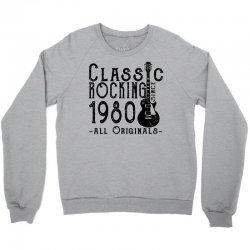 rocking since 1980 Crewneck Sweatshirt   Artistshot