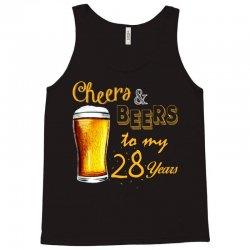 cheers and beers to  my 28 years Tank Top | Artistshot