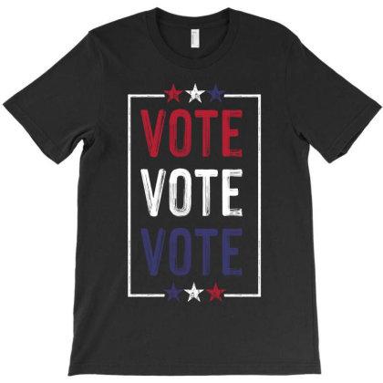 Vote, Vote, Vote T-shirt Designed By Tiococacola