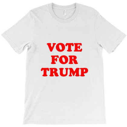 Vote For Trump T-shirt Designed By Tiococacola