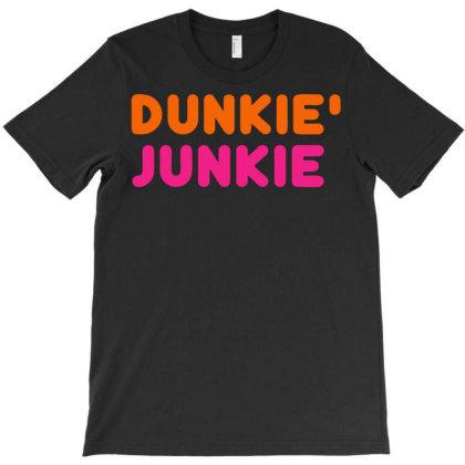 Dunkie' Junkie T-shirt Designed By Kiva27