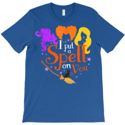 I Put A Spell On You Witch Sisters Halloween Quote T-shirt Designed By Nhan0105