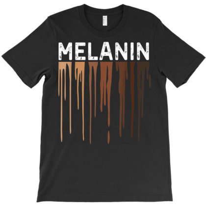 Drippin Melanin Shirt For Women Pride T-shirt Designed By Nhan0105