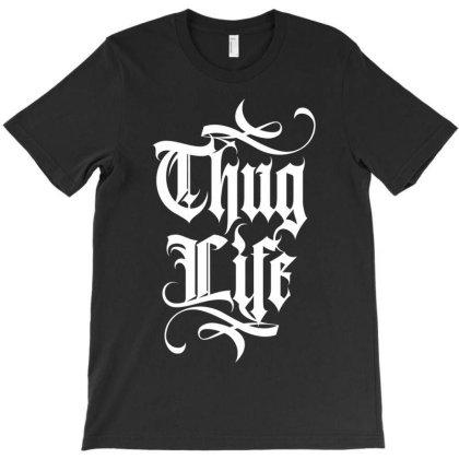 Thug Life 2 T-shirt Designed By Tiococacola