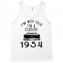 i'm not old i'm a classic 1954 Tank Top | Artistshot