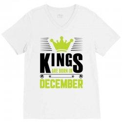 Kings Are Born In December V-Neck Tee | Artistshot