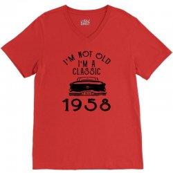 i'm not old i'm a classic 1958 V-Neck Tee | Artistshot