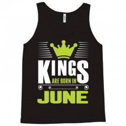 Kings Are Born In June Tank Top   Artistshot