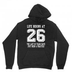 26th birthday life begins at 26 white Unisex Hoodie | Artistshot