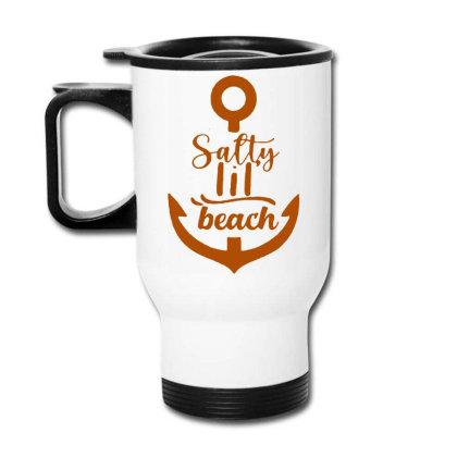 Anchor Salty Little Beach Travel Mug Designed By Hot Maker